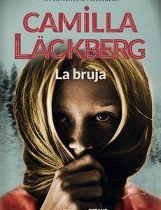 La bruja; Camilla Lackberg